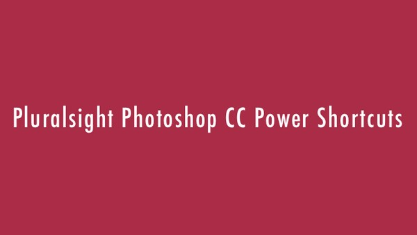 Photoshop CC Power Shortcuts – Download Learn Photoshop CC Powerful Shortcuts
