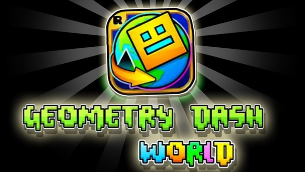 Download Geometry Dash World MOD APK Latest Version Free