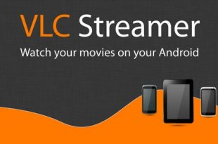 VLC Streamer Apk Free Android Latest Download