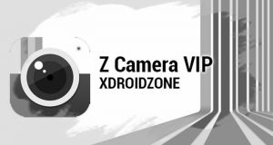 Download Z Camera VIP App For Android Free