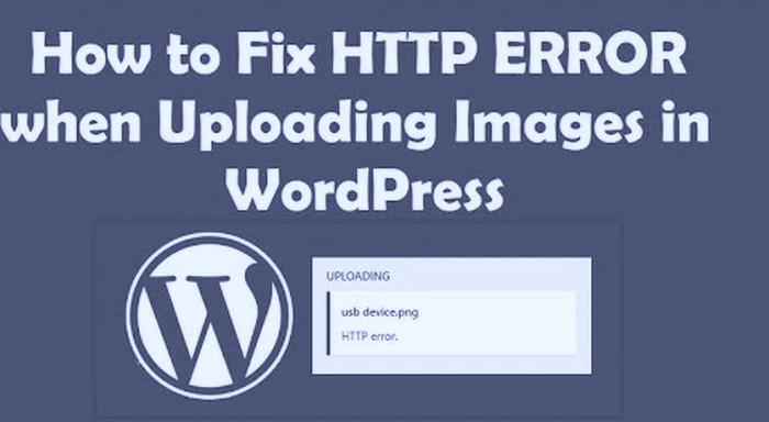 How to Fixing HTTP Error Uploading Images In WordPress